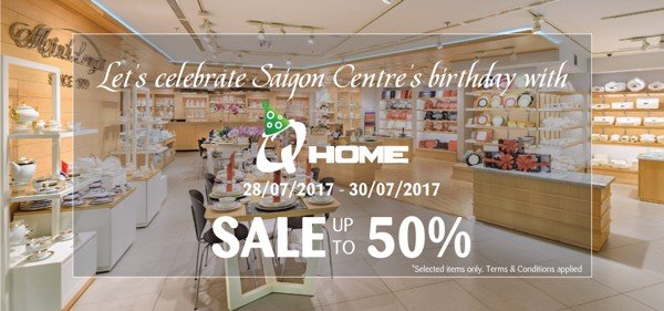 LET'S CELEBRATE SAIGON CENTRE'S BIRTHDAY WITH QHOME