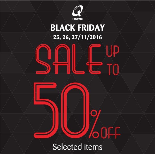 QHOME BLACK FRIDAY 25 -> 27/11/2016
