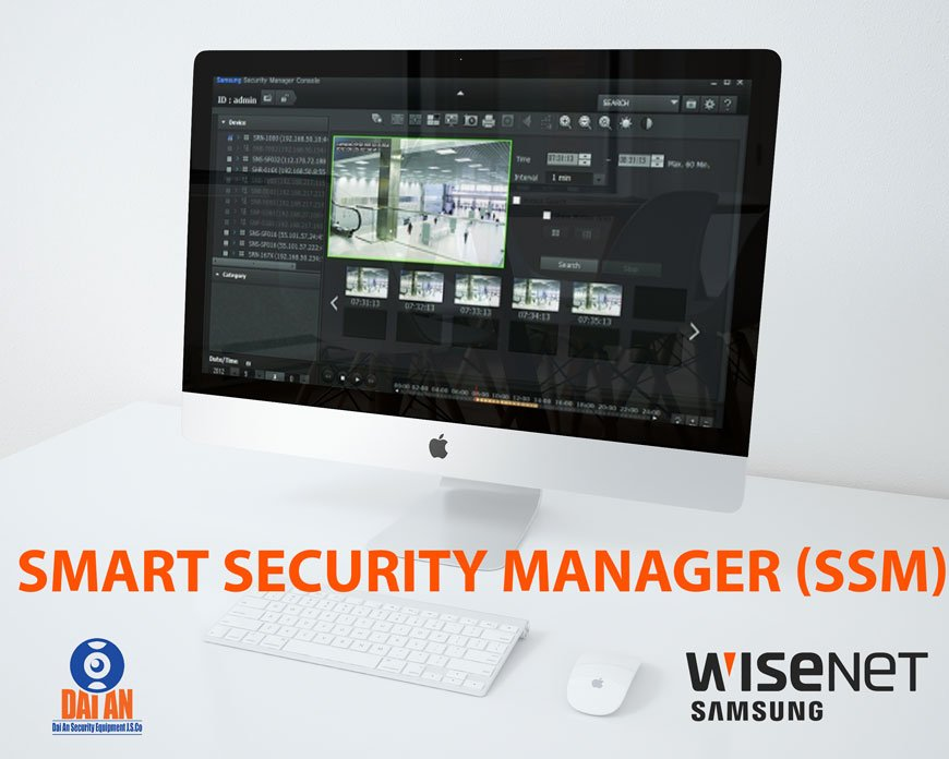 Phần mềm SSM Smart Security Manager samsung hanwha techwin