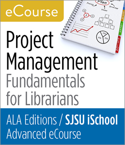 Project Management Fundamentals for Librarians