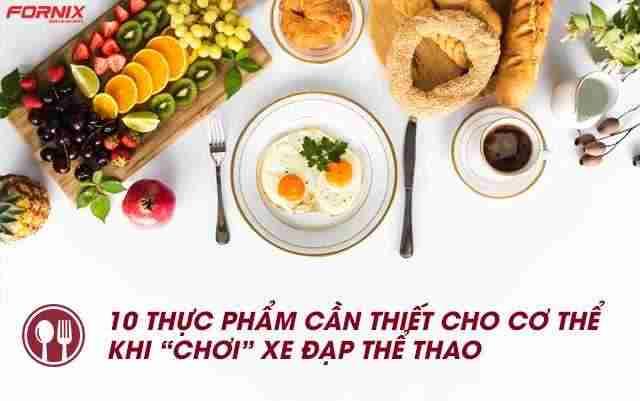 10 thuc pham can thiet cho co the khi choi xe dap the thao