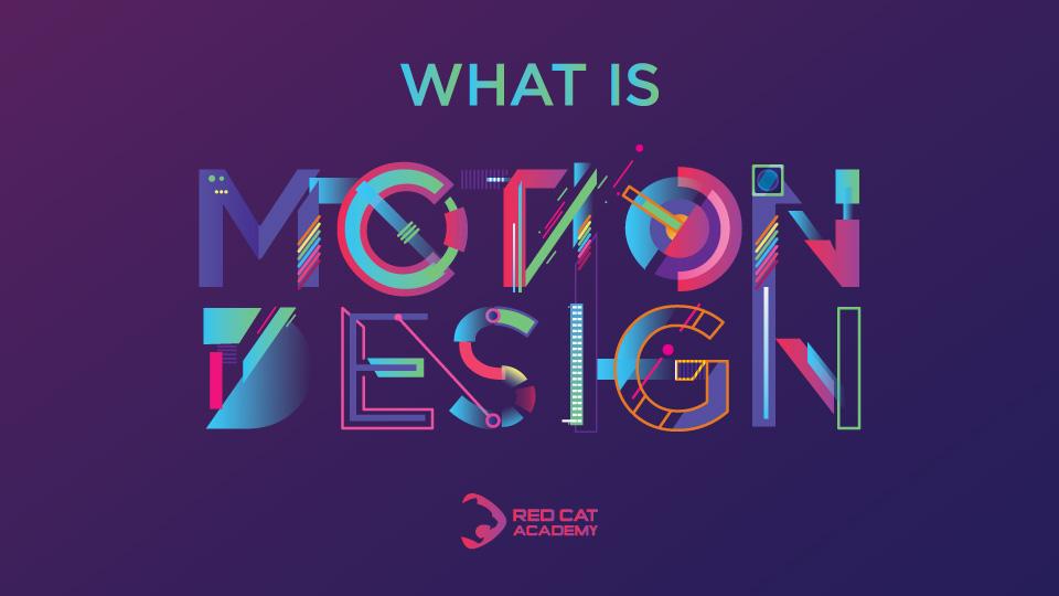 3D Motion Design là gì? – Red Cat Academy: Học Viện Tư Duy Sáng Tạo và  Animation