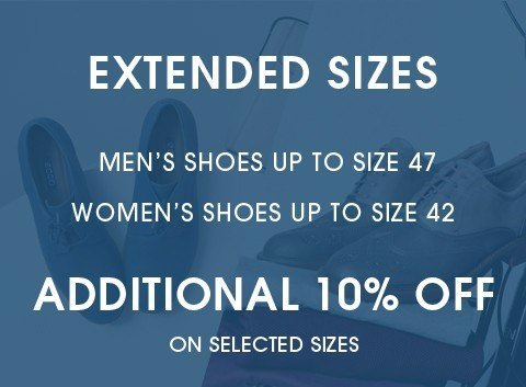 Extended sizes for him & her