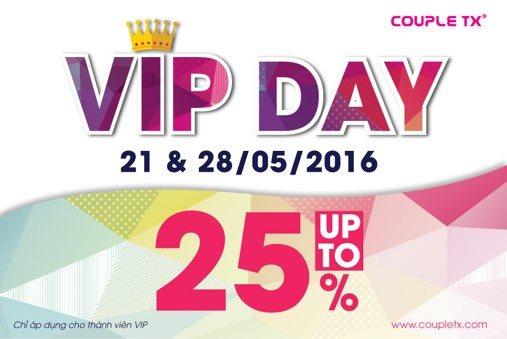 VIP DAY – ƯU ĐÃI LÊN TỚI 25% DÀNH CHO KHÁCH HÀNG VIP