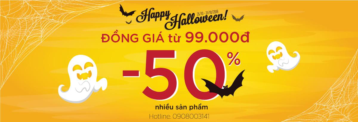 Happy Halloween -Giảm ngay 50% , đồng giá từ 99.000đ