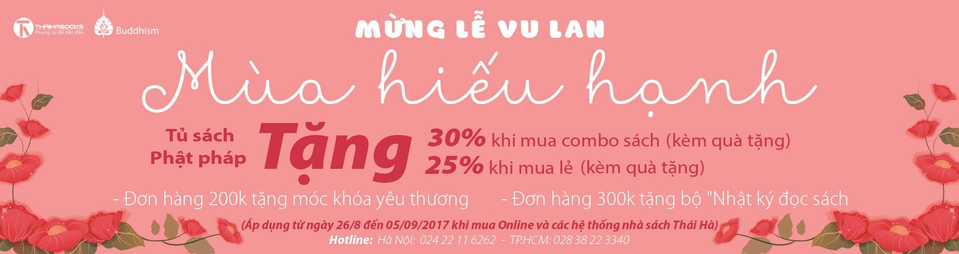 Mừng lễ Vu lan – Mùa hiếu hạnh: ThaiHaBooks tặng 25-30% tủ sách Phật pháp