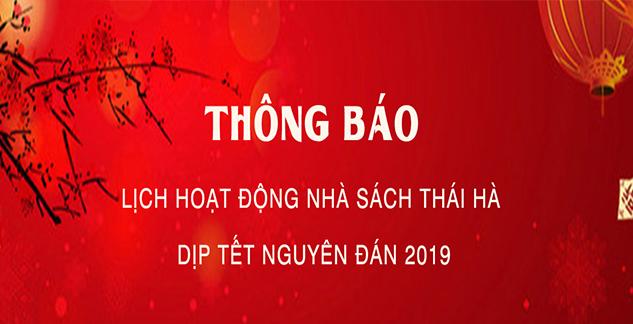 [Nhà sách Thái Hà] Thông báo lịch hoạt động dịp Tết Nguyên Đán 2019
