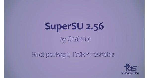 Chainfire phát hành SuperSU 2.56