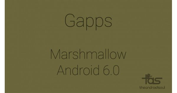 Tổng hợp Gapps cho Android 6.0 Marshmallow