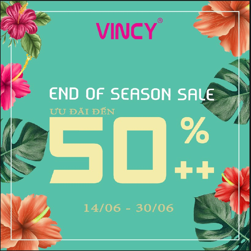 END OF SEASON SALE – UP TO 50% ++ TOÀN HỆ THỐNG