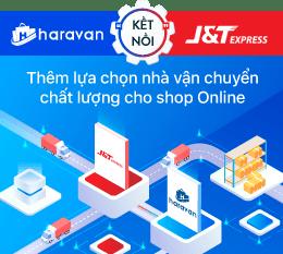 """J&T Express """"bắt tay"""" Haravan tích hợp nhiều tiện ích công nghệ cho người kinh doanh online"""