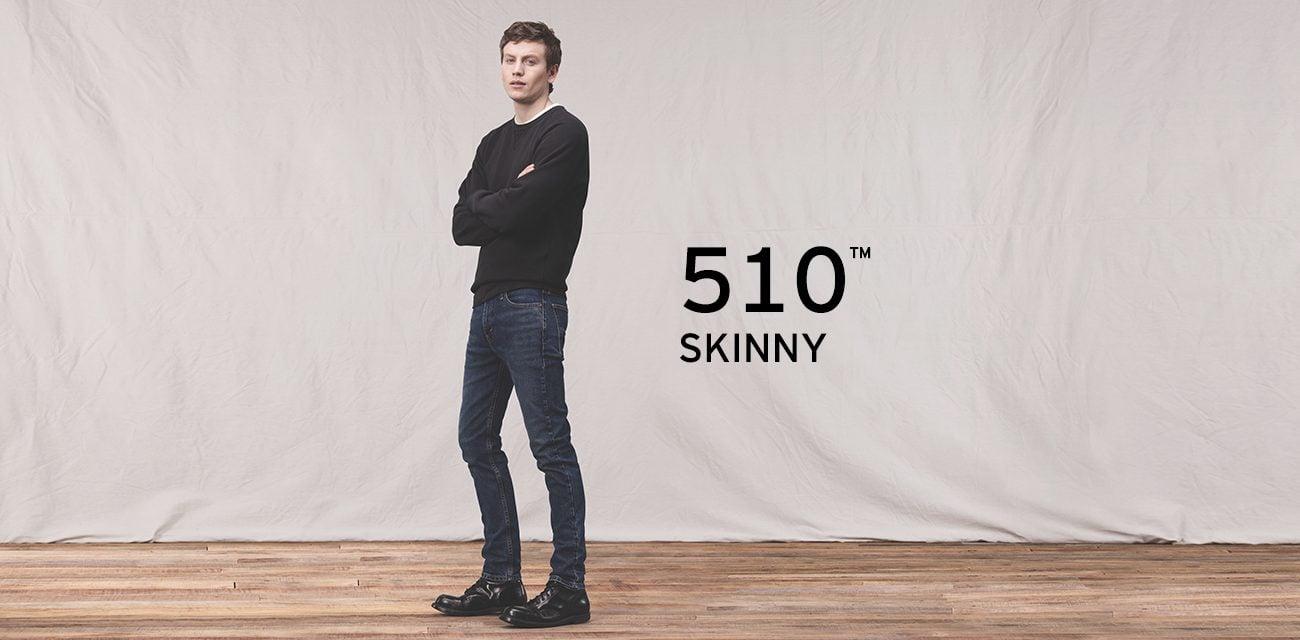 SKINNY FIT 510™ SKINNY •Cạp quần ở eo • Bó sát từ hông tới mắt cá • Ống quần ôm sát