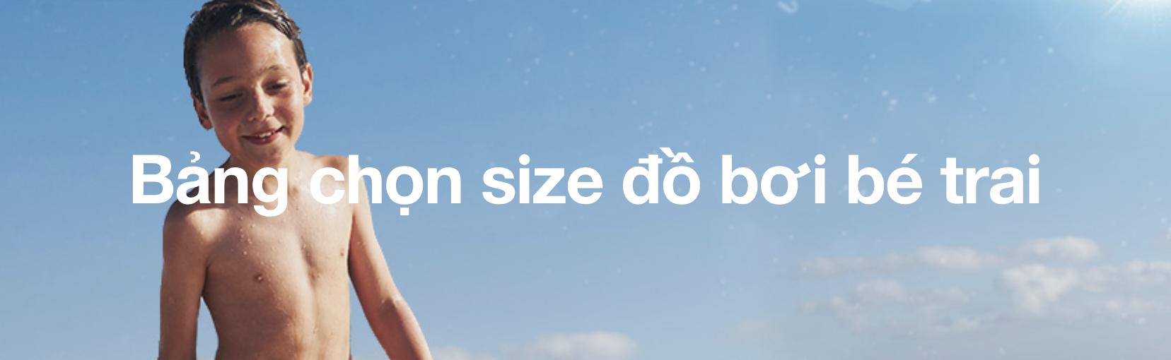 Bảng chọn size đồ bơi bé trai Speedo @ ULA Vietnam - Premium Online Shopping