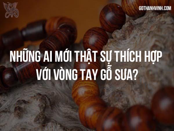 Những ai mới thật sự thích hợp với vòng tay gỗ sưa?