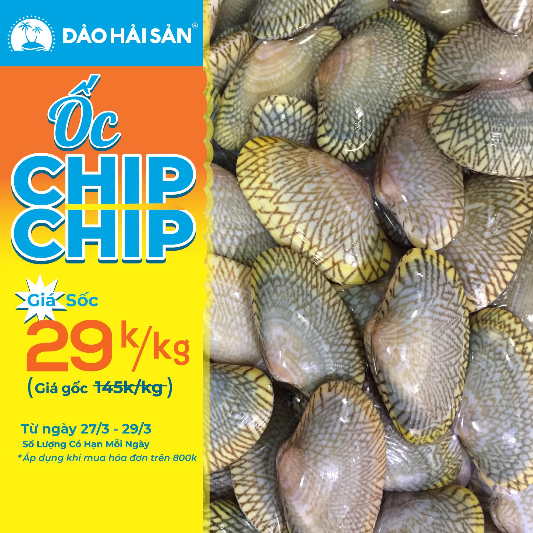 Chương Trình Khuyến Mãi Ốc Chip Chip 29k/kg
