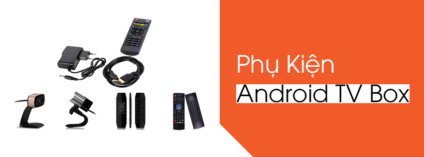 Phụ Kiện AndroidTV Box