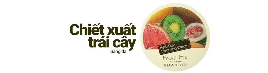 Herb Day Cleansing Cream-Fruit Mix