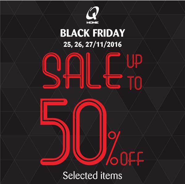 QHOME BLACK FRIDAY 25-27/11/2016