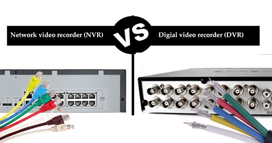 NVR vs DVR la gi?