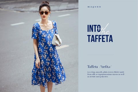 INTO THE TAFFETA