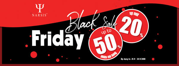 BLACK FRIDAY - SALE UPTO 50% TẠI NARSIS
