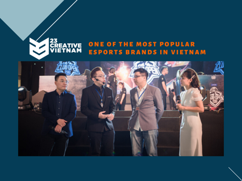 23 Creative VN - One of the most popular eSports brands in Vietnam