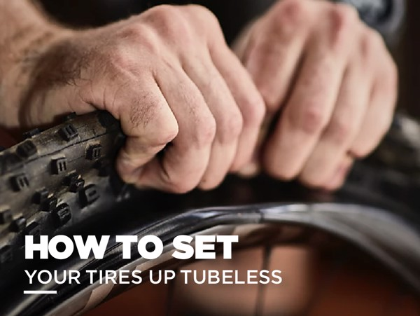 HOW TO SET YOUR TIRES UP TUBELESS