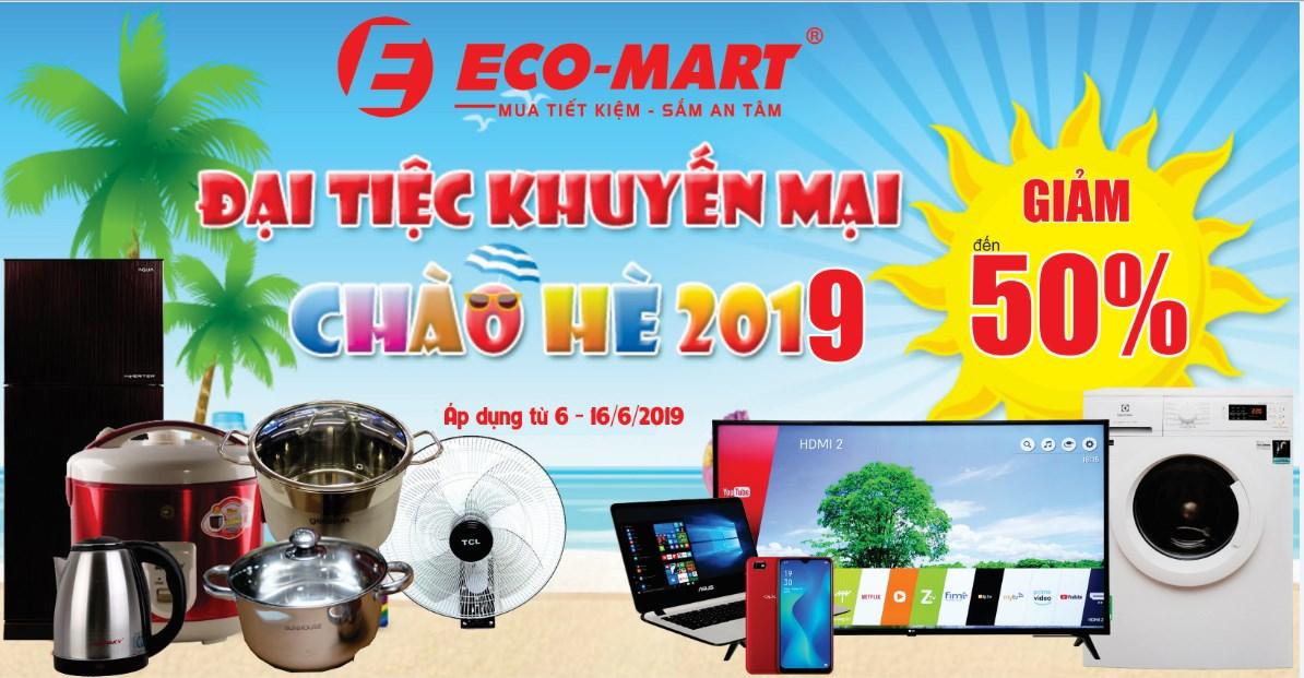 KHUYẾN MẠI CHÀO HÈ 2019 - GIẢM GIÁ LÊN ĐẾN 50% TẠI ECO-MART