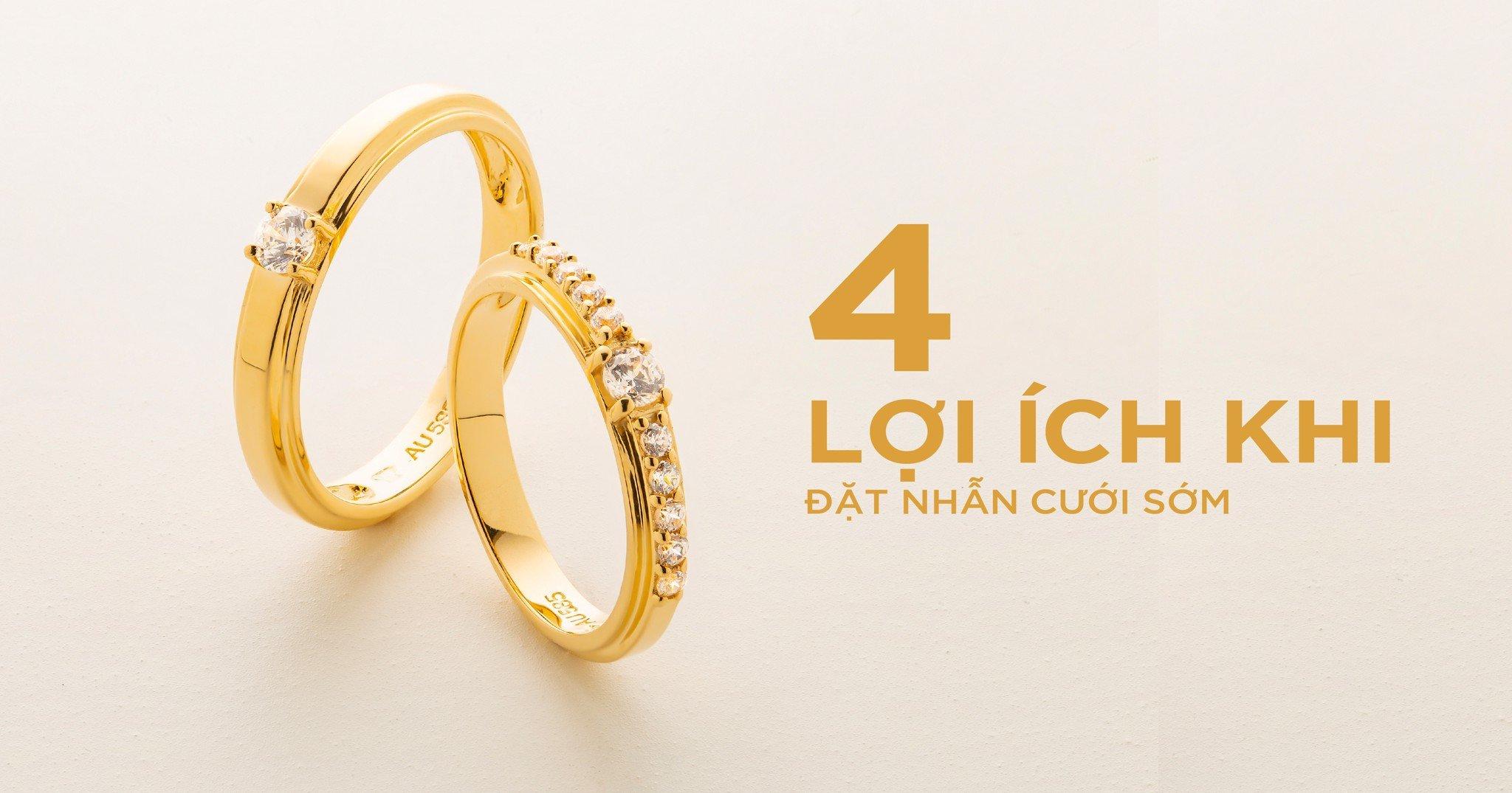 4 Lợi ích khi đặt nhẫn cưới sớm!
