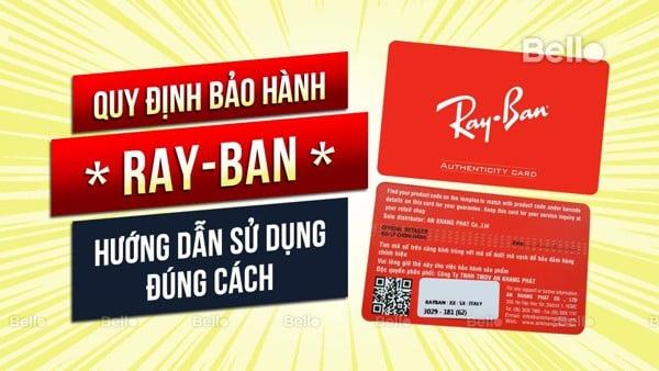 Quy định bảo hành kính mắt Ray-Ban và hướng dẫn sử dụng từ NPP