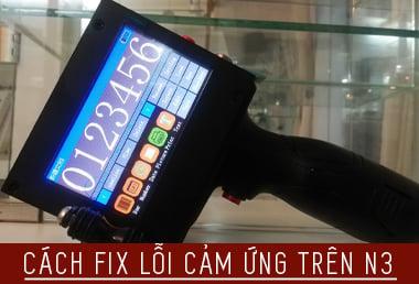 Hướng dẫn cách fix lỗi đơ cảm ứng, cảm ứng loạn trên máy in date mini cầm tay Promax N3