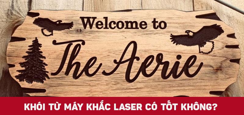 Khói do máy khắc laser tạo ra có độc hại không?