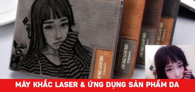 Máy khắc laser CO2 và ứng dụng vào sản phẩm da