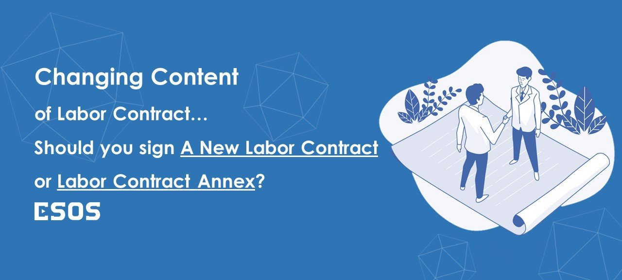Should-you-sign-A-New-Labor-Contract-or-Labor-Contract-Annex-when-changing-arise-content-of-the-labor-contract?