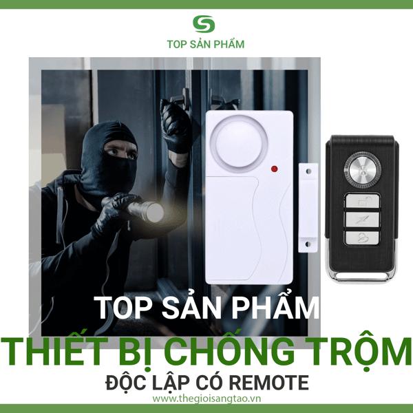 Topthiết bị chống trộm độc lập có remote giá rẻ chất lượng tốt nhất