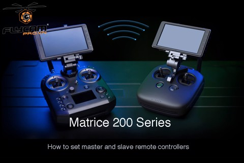 how-to-set-master-and-slave-remote-controllers-for-matrice-200