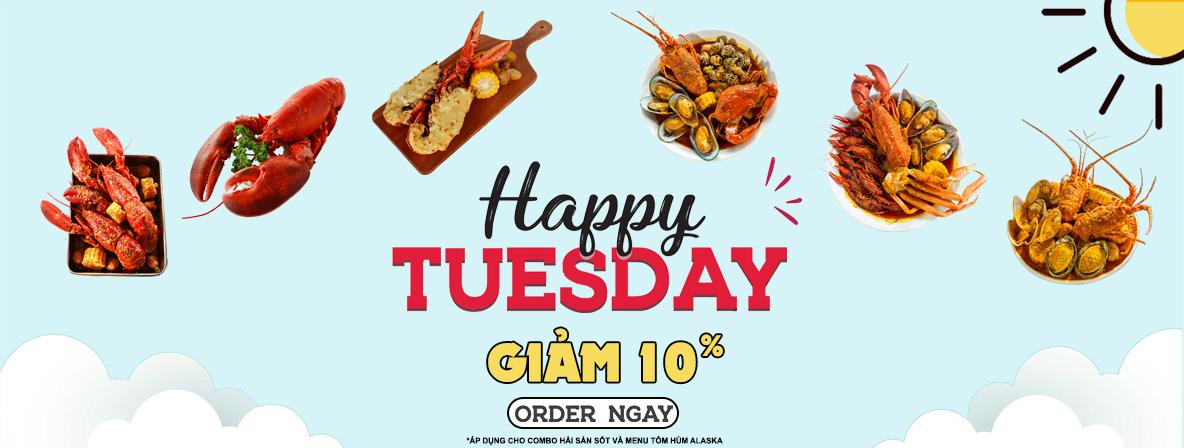 Happy Tuesday - Thứ 3 hằng tuần - Giảm 10%