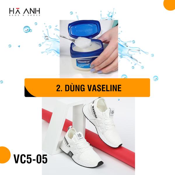 Dùng vaseline chống thấm nước cho giày