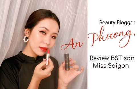 CÙNG BEAUTY BLOGGER AN PHƯƠNG REVIEW SON MISS SAIGON