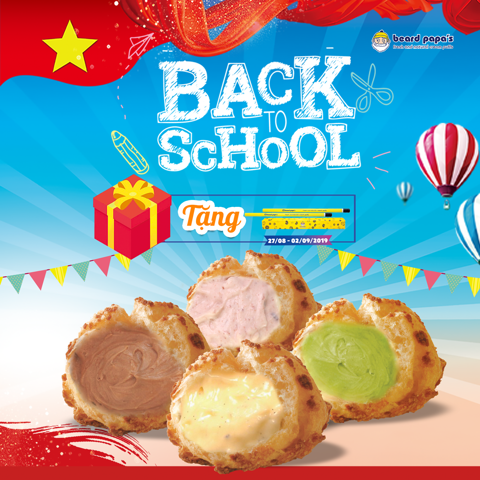 27/08 - 02/09/2019 Back to School - Beard Papa's Hà Nội