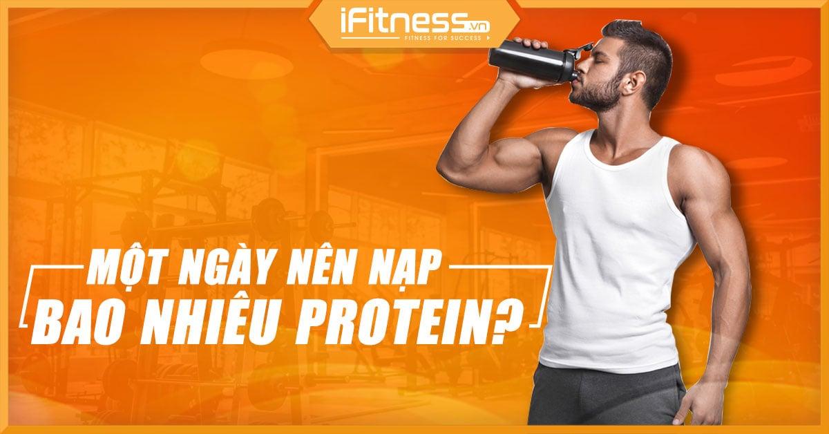 1 ngay nen an bao nhieu protein