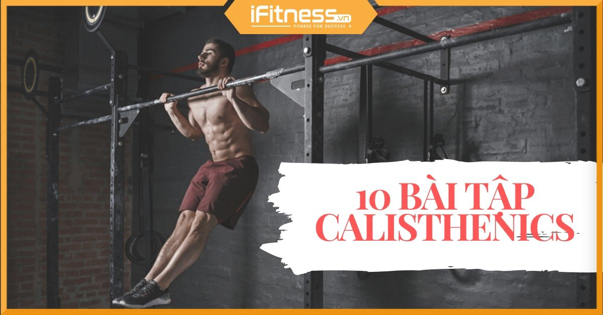 bai tap calisthenics