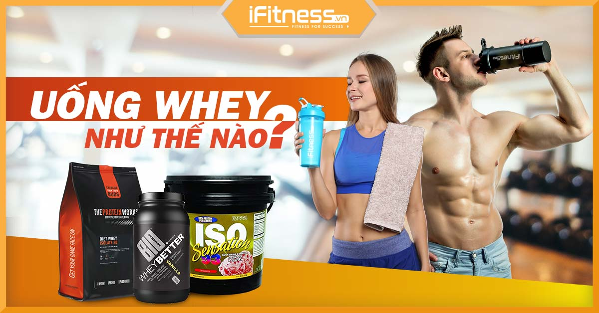 cach su dung whey protein