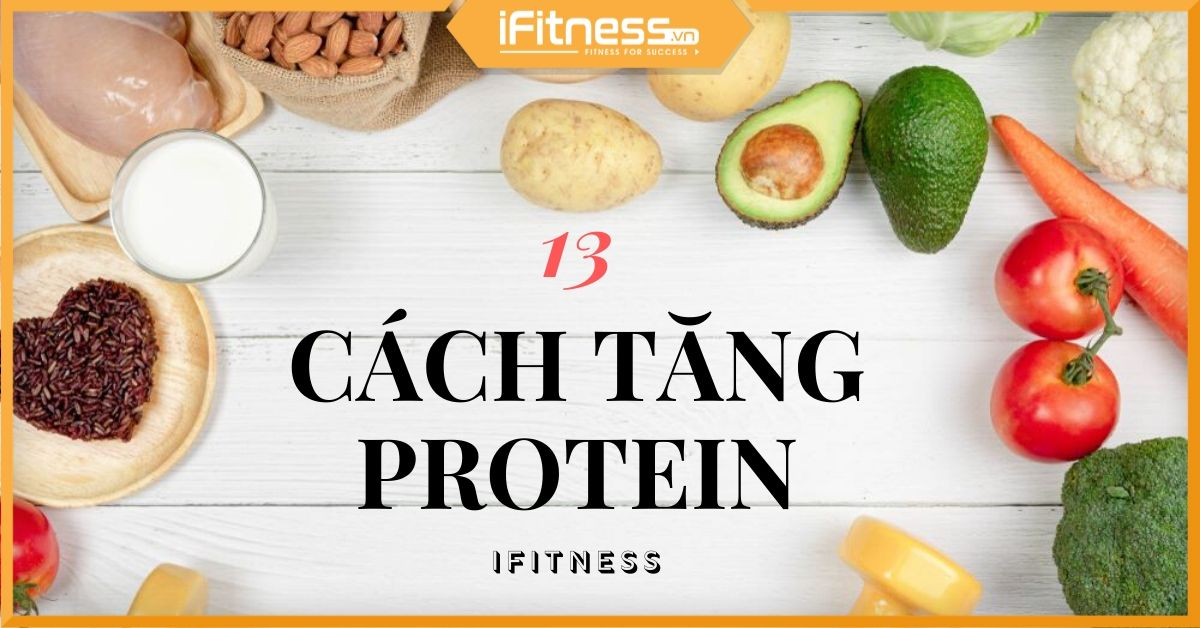 cach tang protein nap vao co the