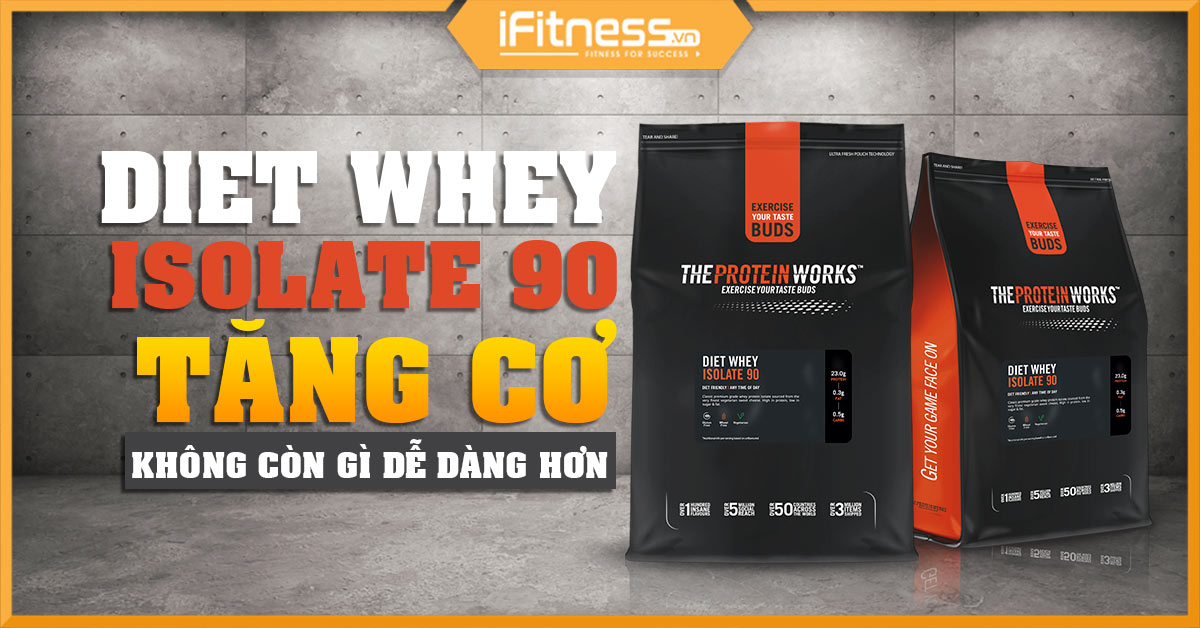 danh gia diet whey isolate 90