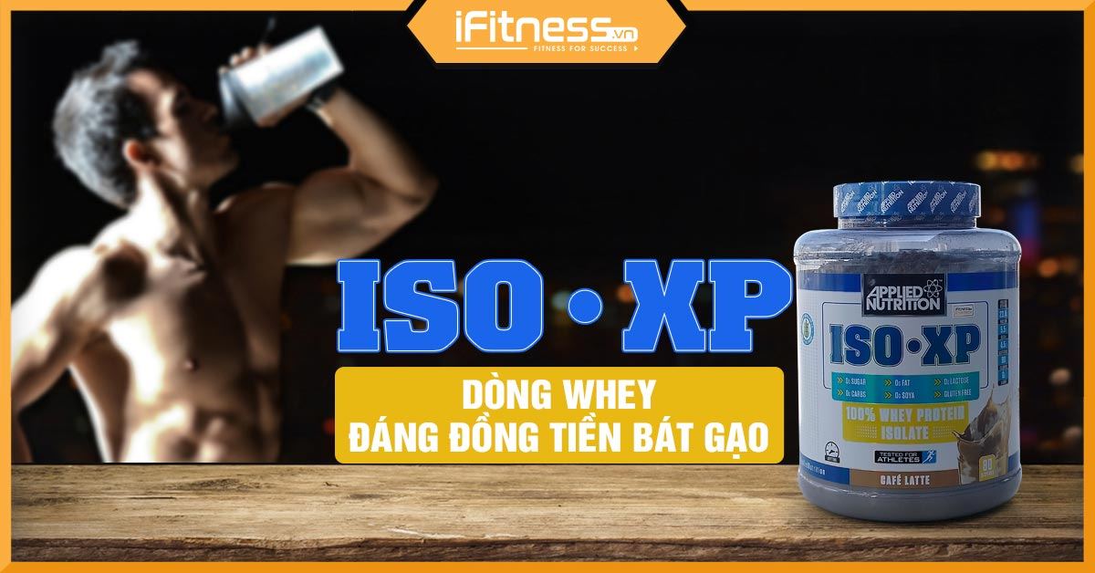 danh gia whey iso-xp