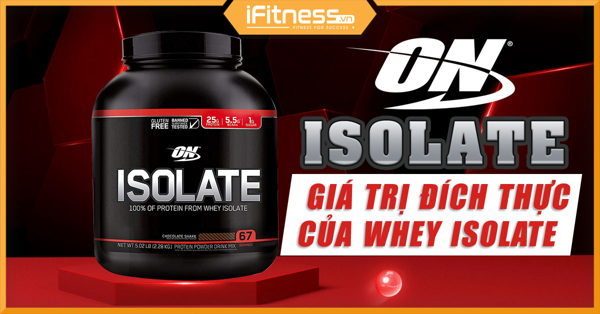 danh gia on isolate whey