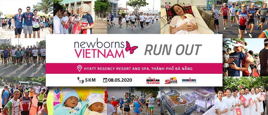 Newborns Vietnam Runout 2020