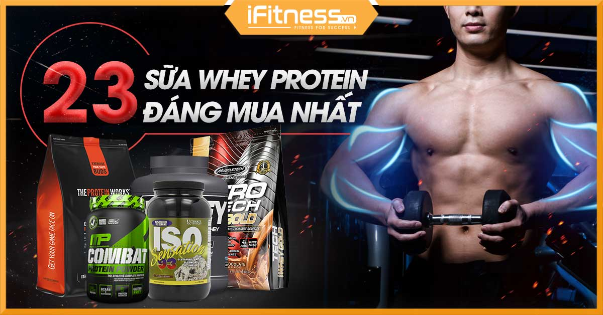 sua whey protein tot nhat hien nay