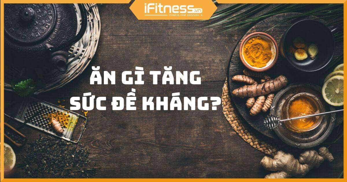 thuc pham tang suc de khang